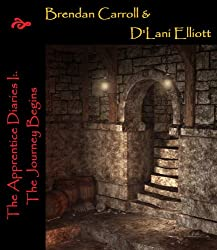 The Knights of Christ I:. The Journey Begins (The Apprentice Diaries Book 1)