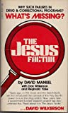 The Jesus Factor, David Manuel and Don Wilkerson, 0882702386