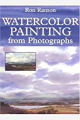 Watercolor Painting From Photographs Paperback