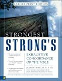 Exhaustive Concordance of the Bible, James Strong and John R. Kohlenberger, 0310246970