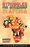 Struggles for Citizenship in Africa (African Arguments)