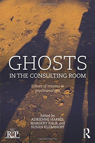 Ghosts in the Consulting Room: Echoes of Trauma in Psychoanalysis (Relational Perspectives Book Series)