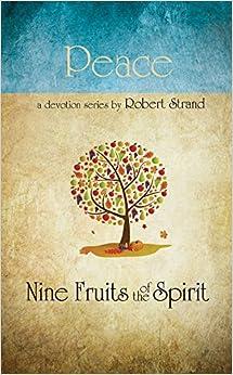 Peace (Nine Fruits of the Spirit)