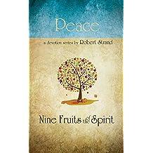 Nine Fruits Of The Spirit- Peace