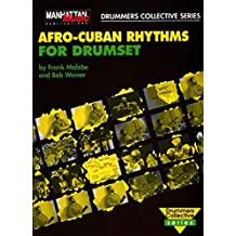 Afro-Cuban Rhythms for Drumset: Book and CD