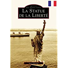 Statue of Liberty, The (French version) (Images of America) (French Edition)