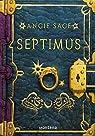 Septimus par Angie Sage