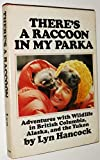 There's a Raccoon in My Parka, Lyn Hancock, 0385127553