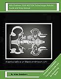 Allis Chalmers 3500 4027204 Turbocharger Rebuild Guide and Shop Manual: Garrett Honeywell T04B68 408240-0002, 408240-9002, 408240-5002, 408240-2 Turbochargers