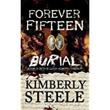 Forever Fifteen II: Burial (The Lucia Alberti Series Book 2)
