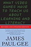 What Video Games Have to Teach Us about Learning and Literacy. Second Edition, James Paul Gee, 1403984530