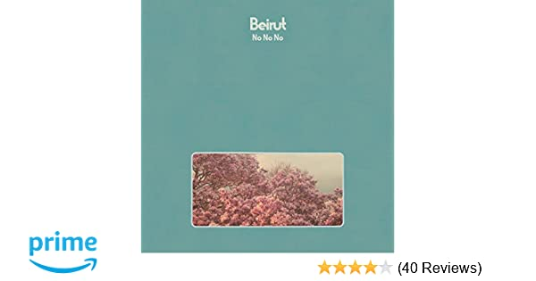 209d46d6eb Beirut - No No No - Amazon.com Music