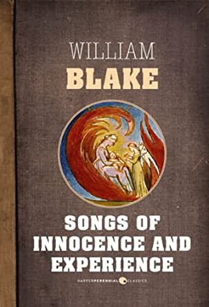 a review of william blakes songs of innocence and songs of experience Today's educator is in the difficult position of deciding what to teach adolescents indeed, is sometimes essentially silenced by proscription of the topic william blake's songs of innocence and of experience and jamila gavin's coram boy might help a teacher approach the topic of sexuality william blake's.