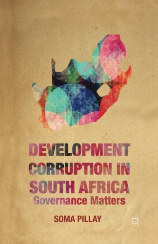 Development Corruption in South Africa: Governance Matters by Palgrave Macmillan