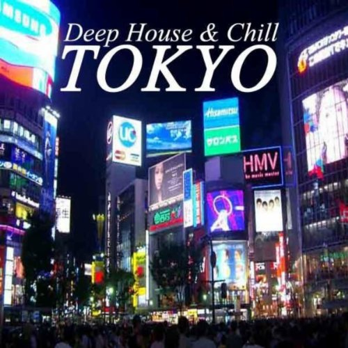 Deep house chill tokyo by various artists on amazon for Deep house bands