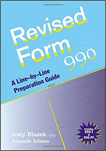 Revised Form 990 A Line By Line Preparation Guide Jody Blazek