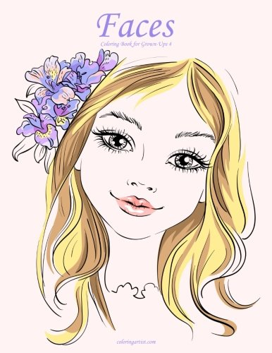 Faces Coloring Book for Grown-Ups 4 (Volume 4)