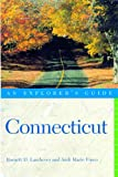 img - for Explorer's Guide Connecticut (Connecticut : An Explorer's Guide, 4th ed) book / textbook / text book