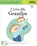 img - for I Love My Grandpa (Now I'm Growing! Books) book / textbook / text book