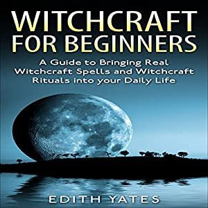 Witchcraft for Beginners: Audiobook