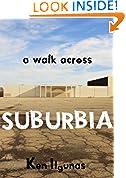 A Walk across Suburbia
