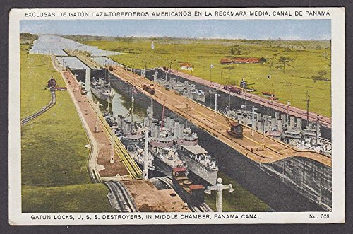 (Gatun Locks US Navy Destroyers in Middle Chamber Panama Canal postcard 1927)