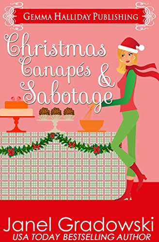 Christmas Canapés & Sabotage: a Culinary Competition Mysteries holiday short story