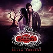 A Trail of Echoes: A Shade of Vampire, Book 18 | Bella Forrest