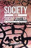 Society and Social Justice, Brij Mohan, 1475907966