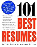 101 Best Resumes: Endorsed by the Professional Association of Resume Writers offers