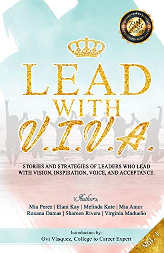 Lead With V.I.V.A. by Mia Perez & Others ebook deal
