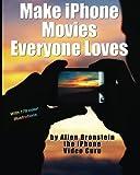 Make iPhone Movies Everyone Loves