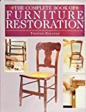 The Complete Book of Furniture Restoration, Tristan Salazar and Random House Value Publishing Staff, 0517120232