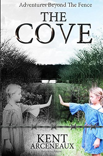 Adventures Beyond The Fence  The Cove (Volume 1) PDF