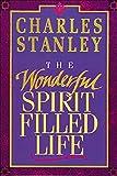 The Wonderful Spirit Filled Life