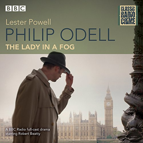 Philip Odell: Lady in a Fog: Classic Radio Crime