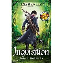 INVOCATEUR (L') T.02 : INQUISITION