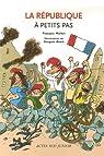 La République à petits pas par Michel