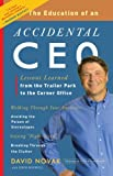The Education of an Accidental CEO, David Novak and John Boswell, 0307451798