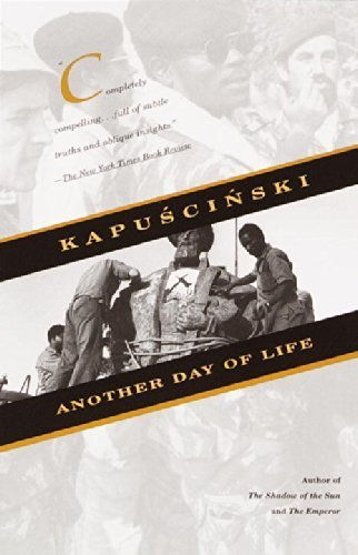 Another Day of Life by Ryszard Kapuscinski (2001) Paperback