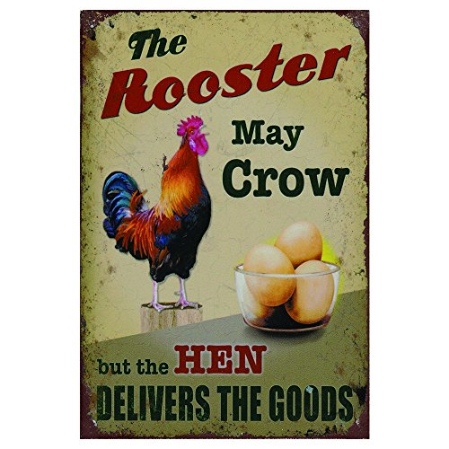 AnnaStoree Metal Signs The Rooster May Crow but the HEN DELIVERS THE GOODS Retro Vintage Chic Style Decorative Old Aluminum Metal Signs for Farm Wall Decor Gift 12