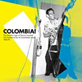 Colombia! The Golden Age of Discos Fuentes - The Powerhouse of Columbian Music 1960-76