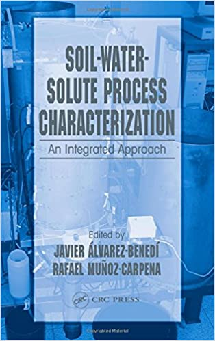 Soil-Water-Solute Process Characterization: An Integrated