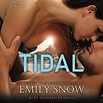 Tidal: A Novel | Emily Snow