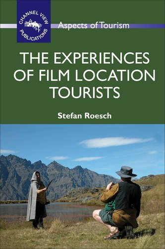 The Experiences of Film Location Tourists (ASPECTS OF TOURISM)