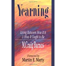 Yearning: Living Between How It Is & How It Ought to Be