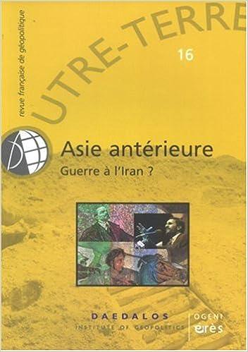 Livre Outre-Terre, N° 16 : Asie antérieure : Guerre à l'Iran ? pdf epub
