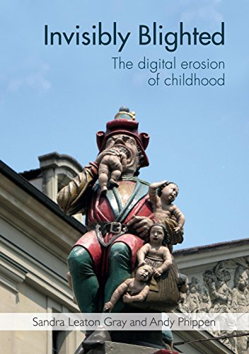 Invisibly Blighted: The Digital Erosion of Childhood