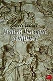 Italian Baroque Sculpture, Bruce Boucher, 0500203075