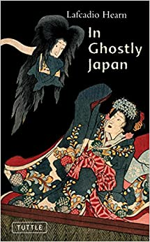 Book In Ghostly Japan (Tuttle Classics of Japanese Literature)